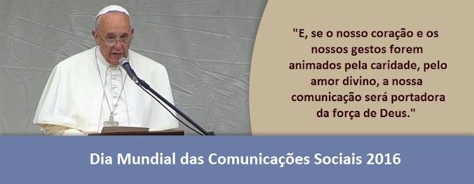MENSAGEM DO PAPA PARA O DIA MUNDIAL DAS COMUNICAÇÕES SOCIAIS: COMUNICAÇÃO E MISERICÓRDIA