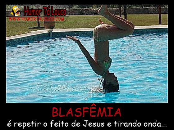 Motivacional - Blasfêmia...
