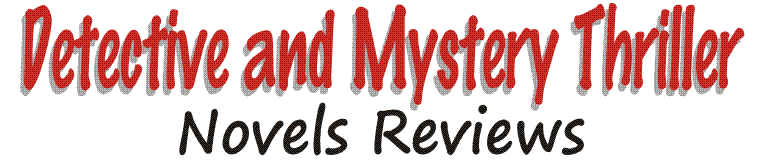 Best and Popular Detective and Mystery Thriller Novels Reviews