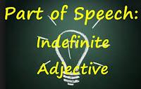 Indefinite Adjective