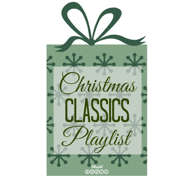 Christmas Classics Playlist {On Spotify} from Blissful Roots