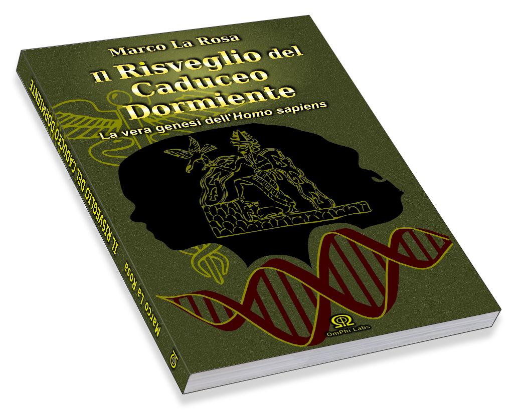 IL RISVEGLIO DEL CADUCEO DORMIENTE: la vera genesi dell'Homo sapiens