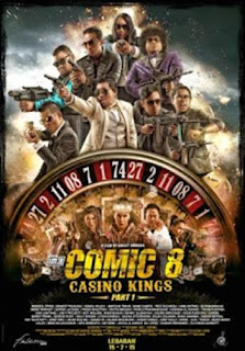 Sinopsis, Pemain, Trailer Film Comedy Action Indonesia Comic 8: Casino Kings-Part 1 (2015)