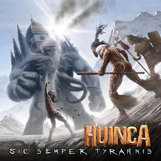 Huinca - Sic Semper Tyrannis (2012)