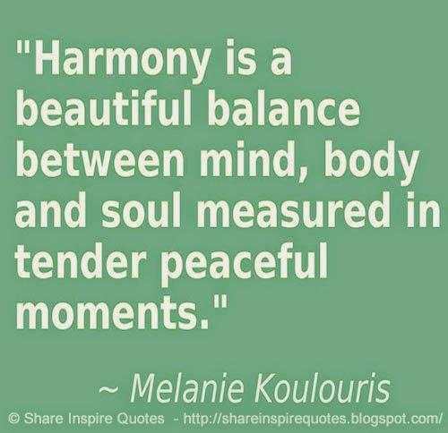 Peaceful Love Quotes Custom Harmony Is A Beautiful Balance Between Mind Body And Soul