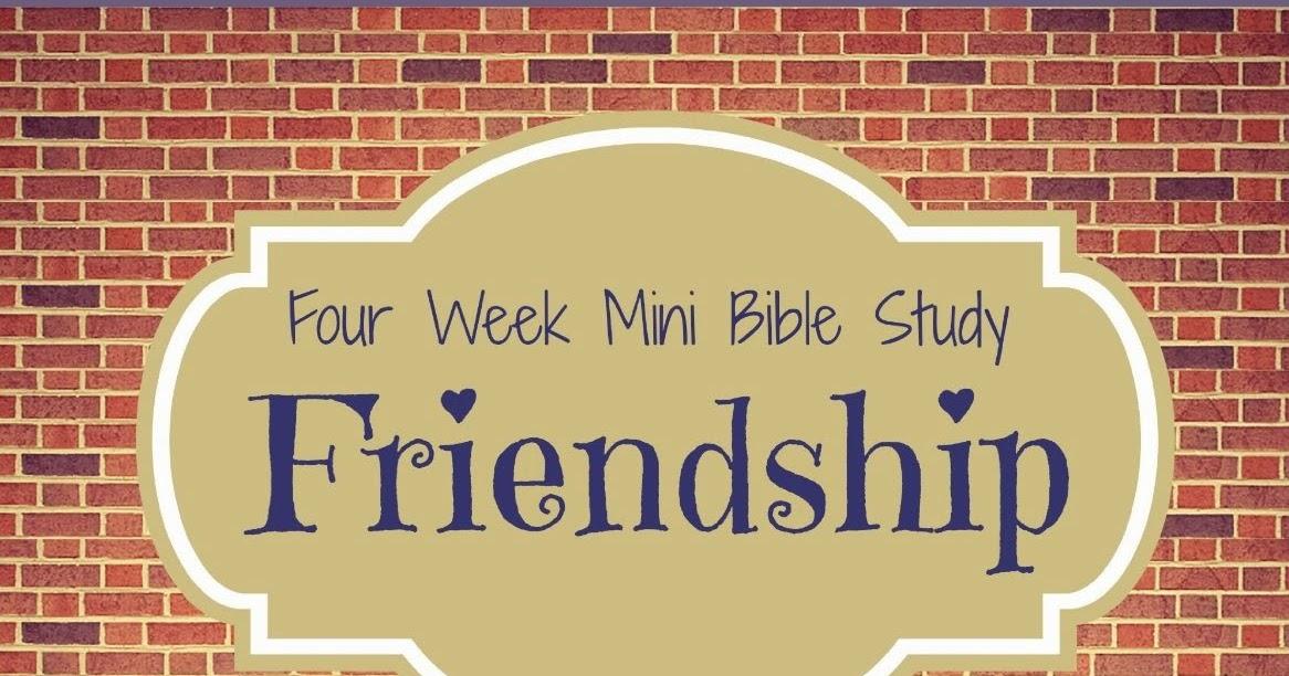 Friendship Bible Verses - Bible Study Tools
