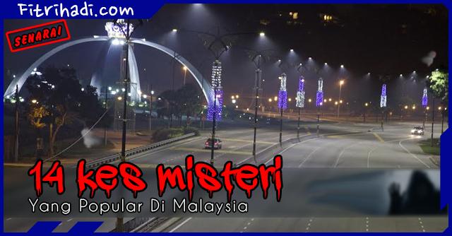 (Senarai) 14 Kes Misteri Yang Popular Di Malaysia