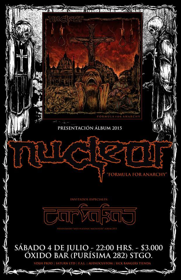 "NUCLEAR - ""Formula For Anarchy"" EN VIVO"