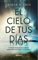 'El cielo de tus dias' de Greta Alonso