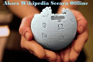 Cara mengakses internet wikipedia secara offline