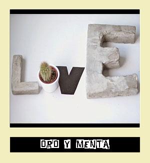 http://oroymenta.blogspot.com.es/2014/09/dos-formas-de-hacer-letras-de-cemento.html