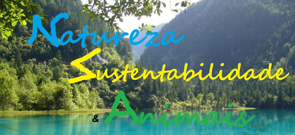 Natureza, Sustentabilidade e Animais