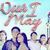 Pinoy TV | Wish I May Finale May 20 2016