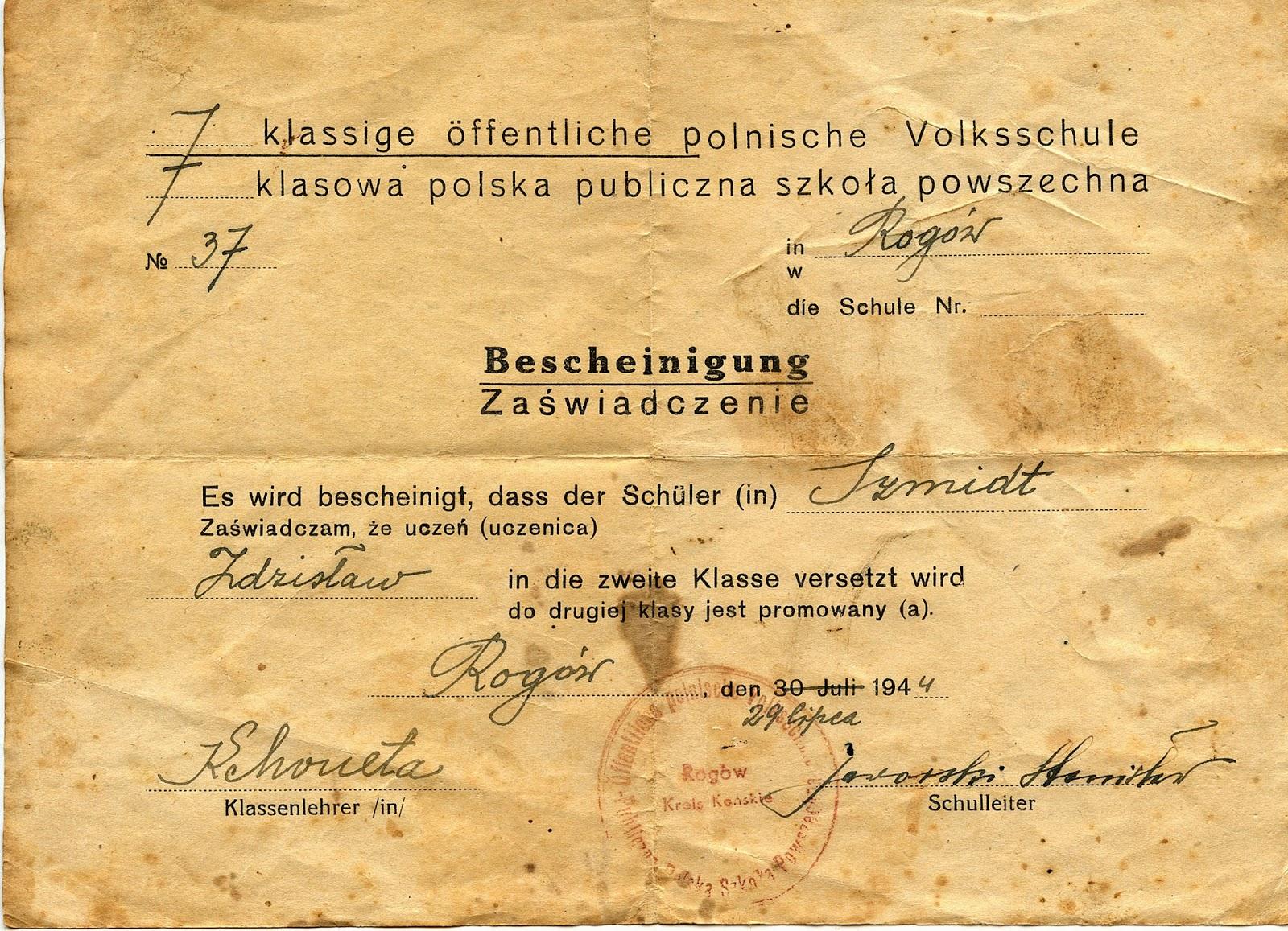 7 klasowa polska publiczna szkoła powszechna w Rogowie. Zaświadczenie o uzyskaniu promocji do drugiej klasy… Dokument z 27 lipca 1944 r. Dokument odszukał i udostępnił Marek Kozerawski.
