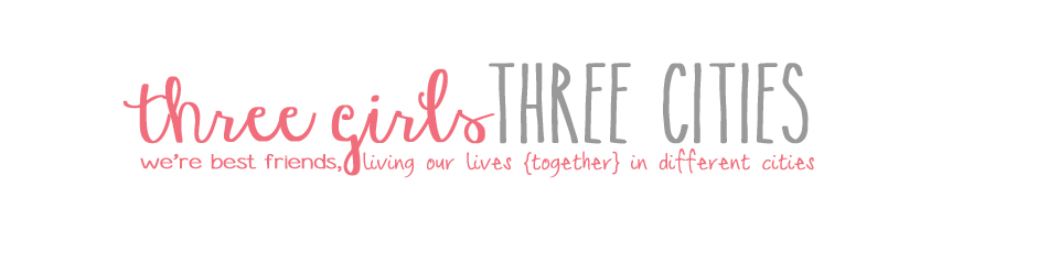 three girls three cities