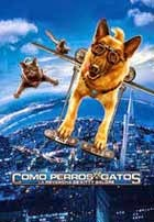 Como Perros y Gatos 2: La Venganza de Kitty Galore (2010)