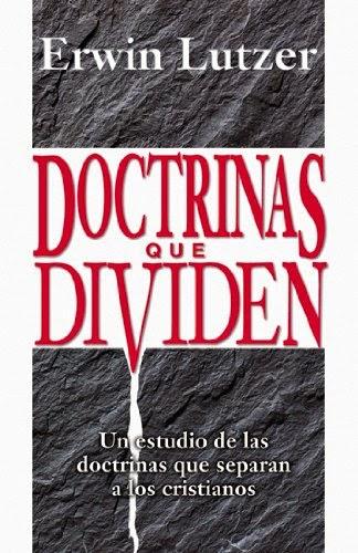 Erwin Lutzer-Doctrinas Que Dividen-