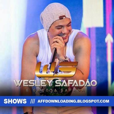 Wesley Safadão & Garota Safada – Villa Mix – Fortaleza – CE – 06.12.2014