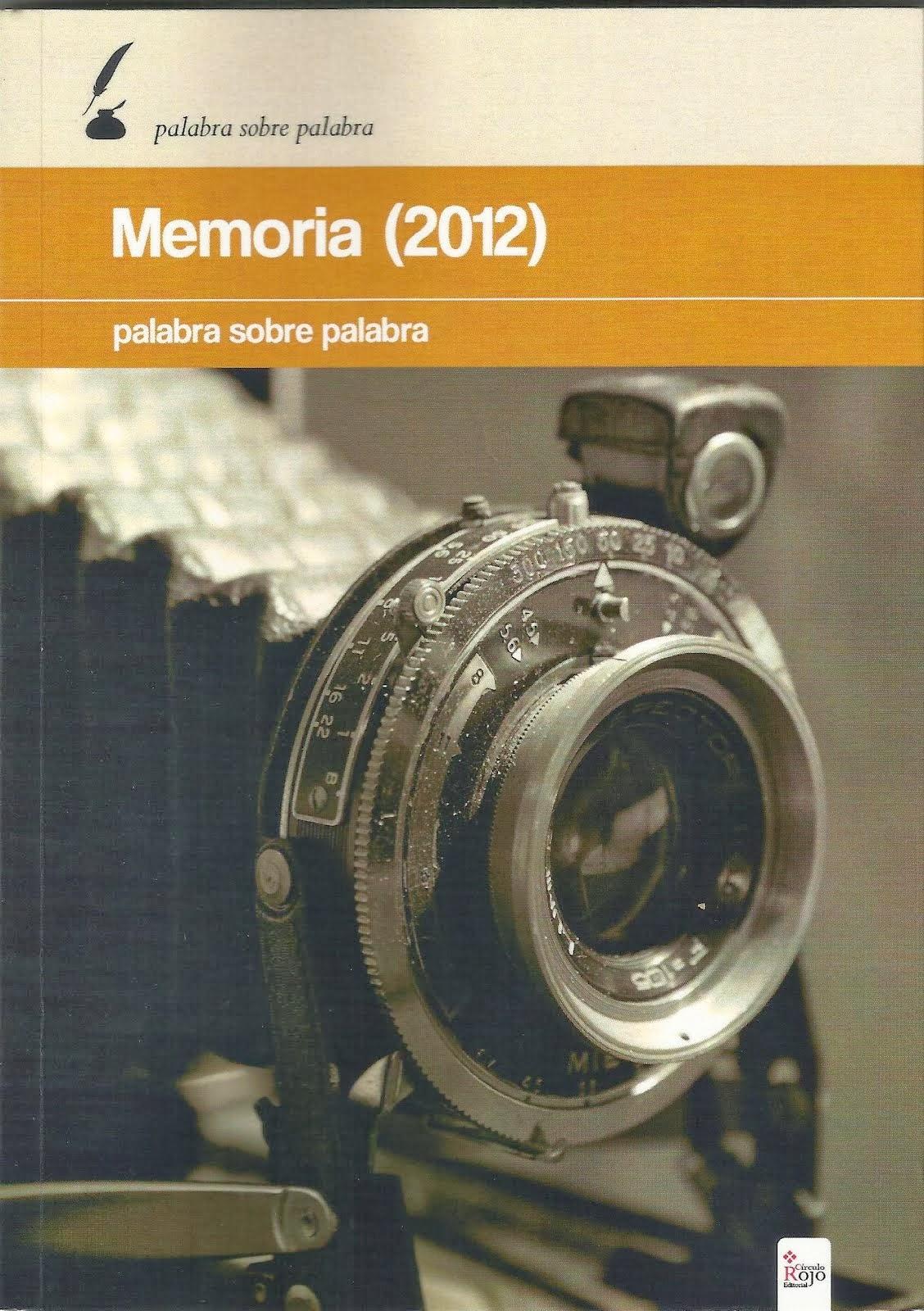 MEMORIA 2012 (RELATOS Y POESÍAS)