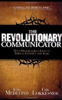 The Revolutionary Communicator - Jedd Medefind, Erik Lokkesmoe