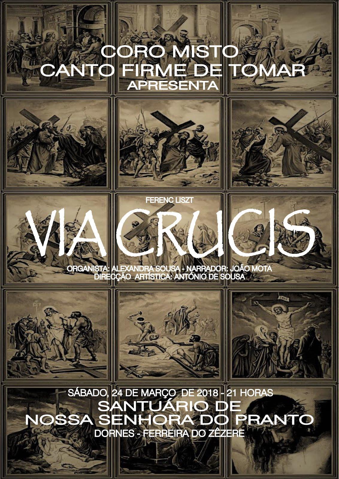 Via Crucis - Liszt - Santuário de Dornes, 24 de março, 21h00