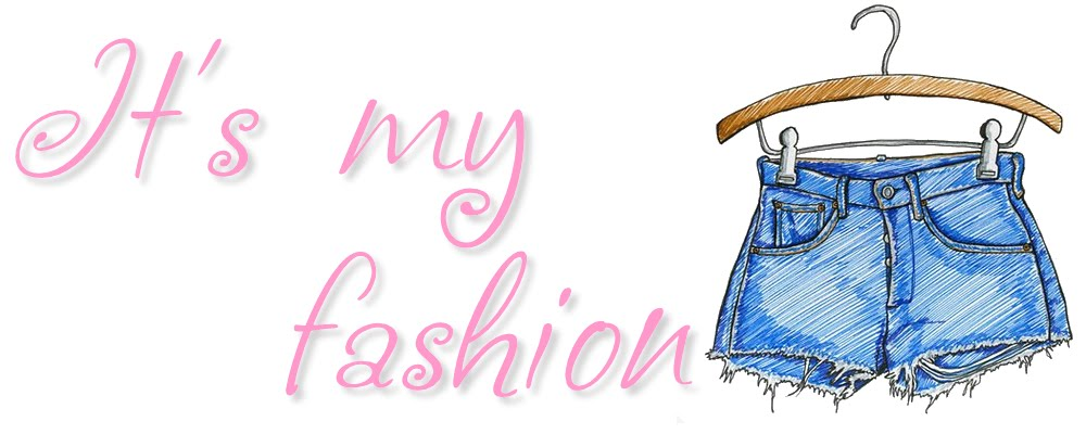 It' my fashion