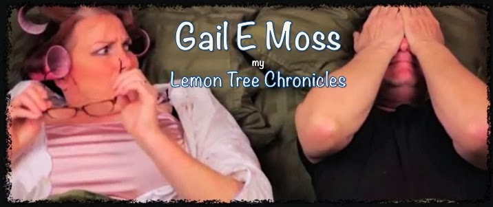 Gail E Moss- Lemon Tree Chronicles