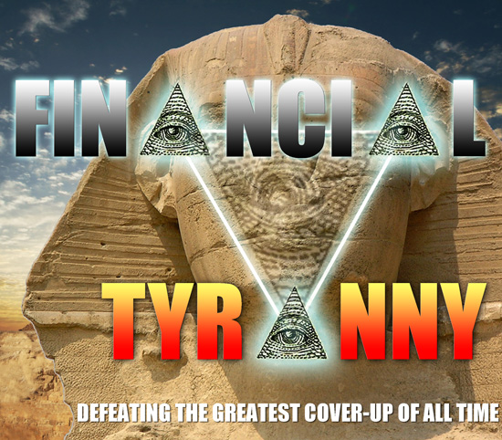 Financial Tyranny by D. Wilcock - click image