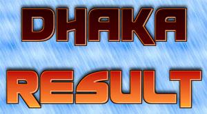 Dhaka Results
