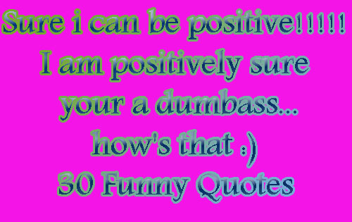 Quotes And Status: 30 Funny Quotes