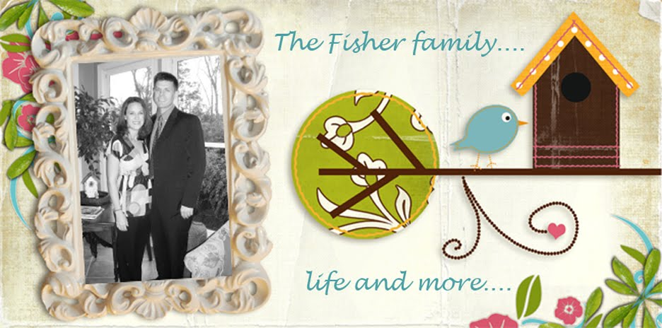 Fisher Family ... life and more