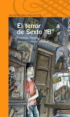 http://www.librosalfaguarainfantil.com/es/libro/el-terror-de-sexto-b/