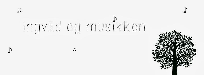 ingvildogmusikken