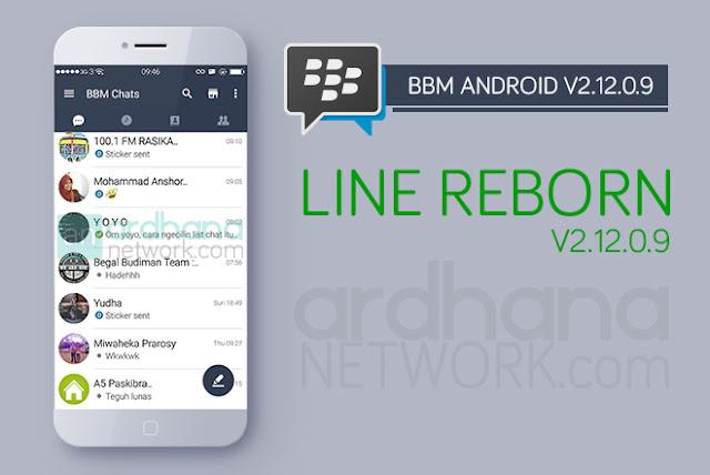 BBM LINE Reborn V4 - BBM Android V2.12.0.9