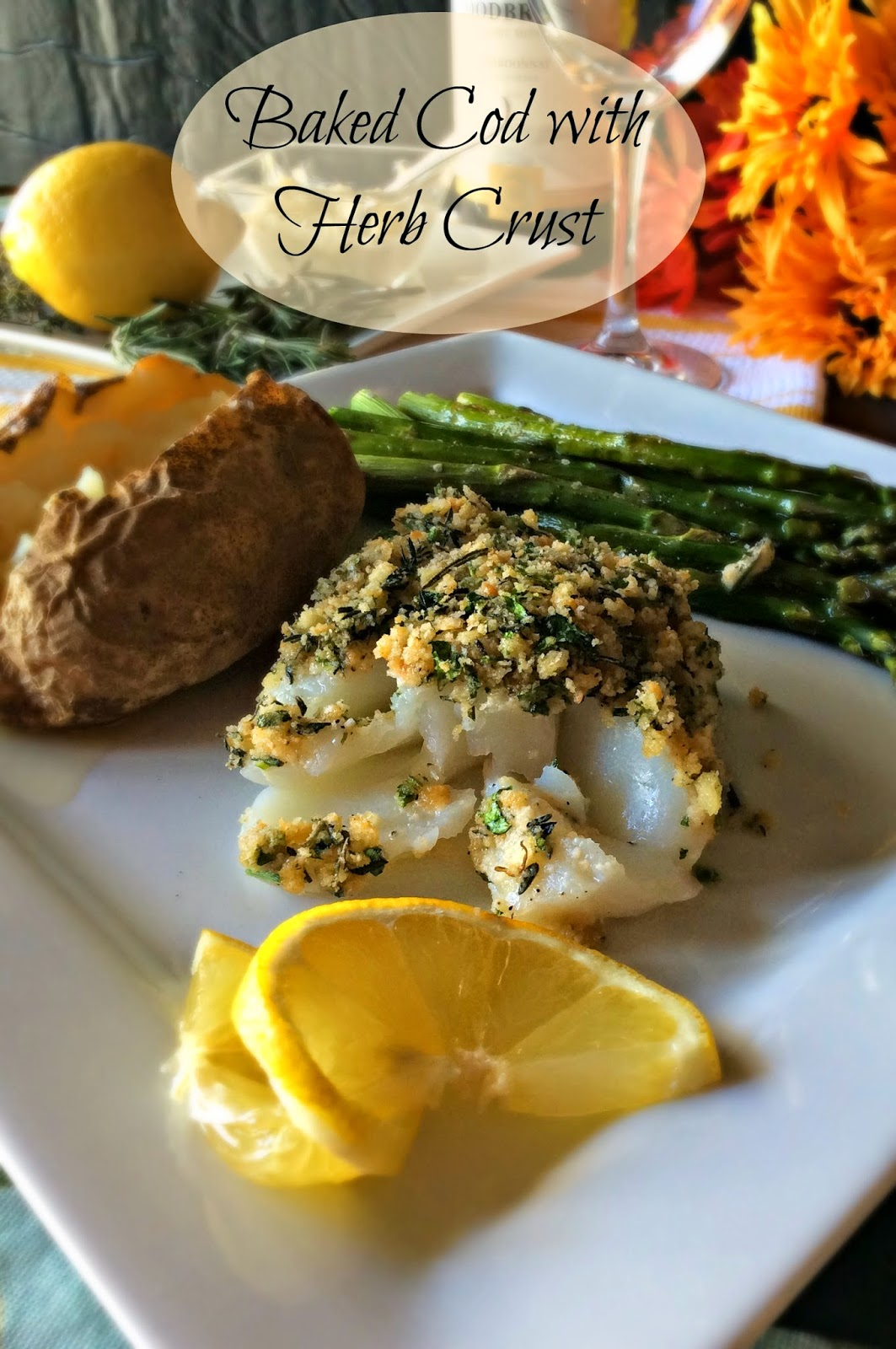 Cooking On A Budget: Baked Cod with Herb Crust