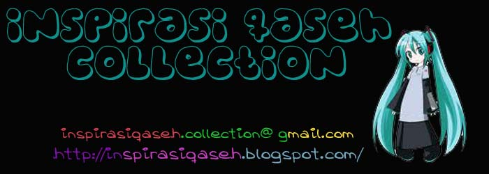 Inspirasi. Qaseh. Collection