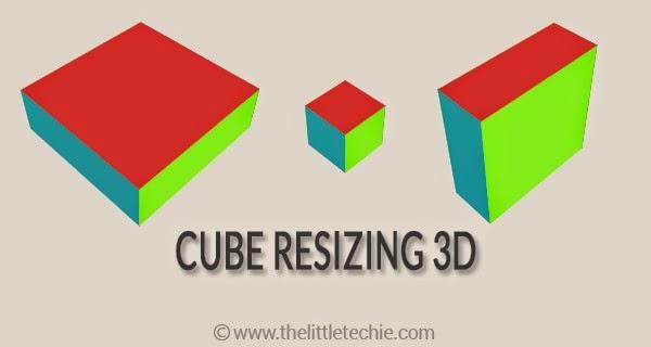 Cube resizing 3d