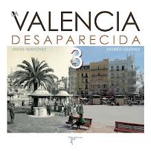 LA VALENCIA DESAPARECIDA 3  Venta en librerías