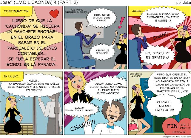LA VIDA DE LA 'CACHONDA') CAPI. 4 (Part. 2) FINAL DE CAPITULO