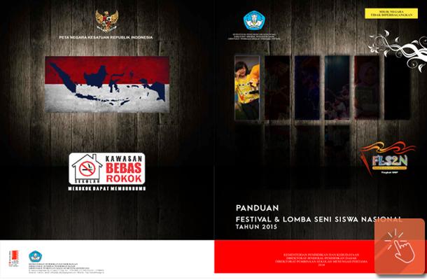 Buku Panduan FLS2N Festival dan Lomba Seni Siswa Nasional Tahun 2015