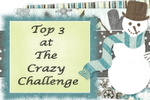 I made the Top 3 at Crazy Challenge (Challenge 97)