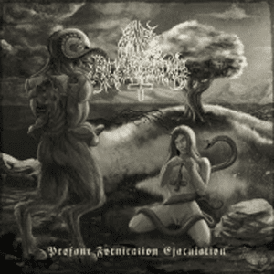 free download Album Review Anal Blasphemy - Profane Fornication Ejaculation (2011)