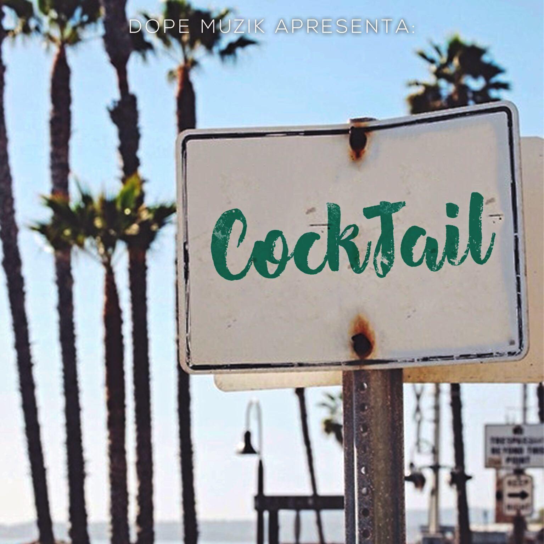 Dope Muzik - Cocktail