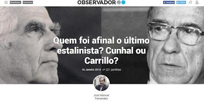http://observador.pt/especiais/afinal-ultimo-estalinista-cunhal-carrillo/