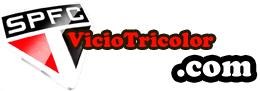 Vicio Tricolor - Tudo sobre o São Paulo Futebol Clube