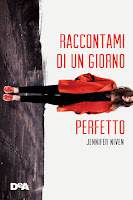 http://www.amazon.it/Raccontami-giorno-perfetto-Jennifer-Niven/dp/8851127018/ref=tmm_hrd_title_0?ie=UTF8&qid=1435739258&sr=1-1