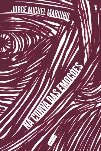 Na Curva das Emoções - Jorge Miguel Marinho