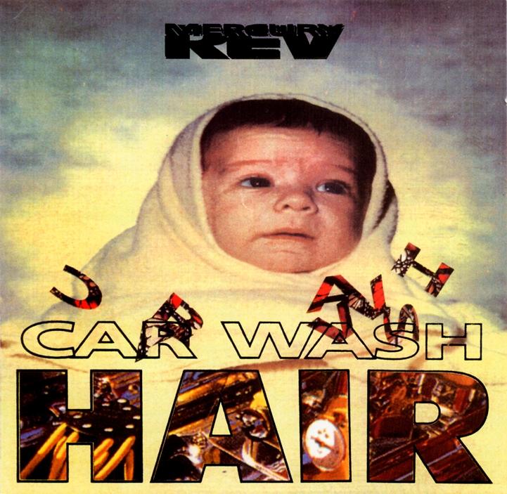 Mercury Rev Car Wash Hair Ep