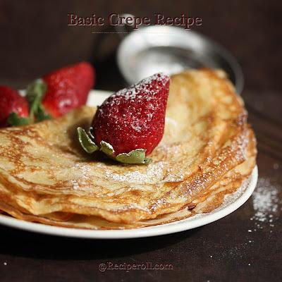 Basic Crepes | Breakfast Crepes ~ Sankeerthanam (Reciperoll.com ...