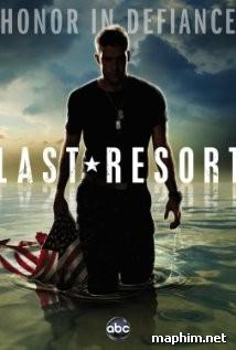 Nơi Trú Ẩn Cuối Cùng - Last Resort (2012)
